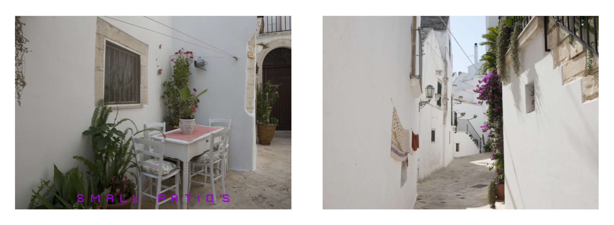 Puglia Album - Page 36: White furniture in a white patio – Page 37:  Whitewashed walls of a narrow lane